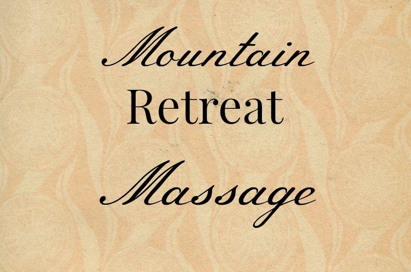 Mountain Retreat Massage